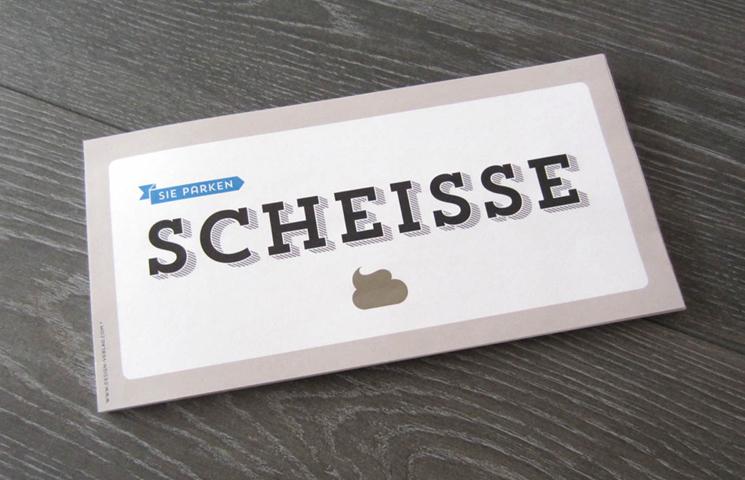 Design Verlag Frohmacher Botschaften Grußkarten Sie Parken Scheisse